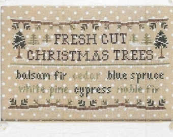 Counted Cross Stitch, Fresh Cut Christmas Trees, Christmas Decor, Balsam Fir, Blue Spruce, Cedar, Country Cottage Needleworks, PATTERN ONLY