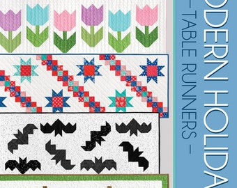 Quilt Pattern, Modern Holiday, Table Runners, Valentine's Day, Halloween, Christmas, Quilted Table Runners, Cluck Cluck Sew, PATTERN ONLY