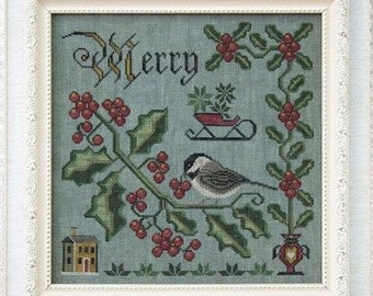 Counted Cross Stitch Pattern, Merry and Bright, Songbird's Garden, Chickadee, Winterberry Holly, Folk Art, Cottage Garden, PATTERN ONLY