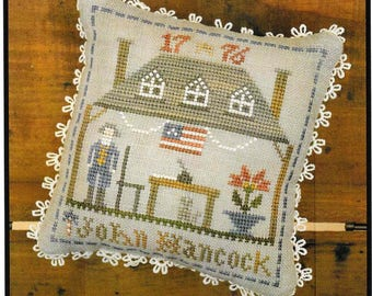 Counted Cross Stitch Pattern, Early Americans, No 2, John Hancock, Cross Stitch, Little House Needleworks, Cross Stitch Pillow, PATTERN ONLY