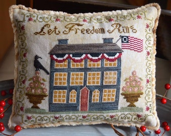 Counted Cross Stitch Pattern, Let Freedom Ring, Patriotic Decor, Americana, American Flag, Primitive, Abby Rose Designs, PATTERN ONLY