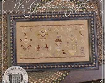 Counted Cross Stitch, We Gather Together, Cross Stitch Pattern, Thanksgiving, German Sampler, Summer House Stitche Workes, PATTERN ONLY
