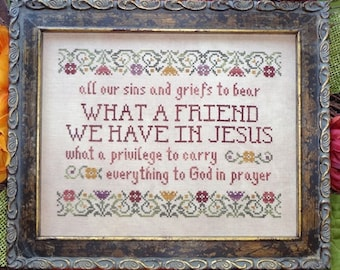 Counted Cross Stitch Pattern, What a Friend, Jesus, Scriptural Sampler, Hymn Sampler, Inspirational, My Big Toe Designs, PATTERN ONLY