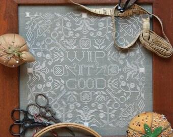 Counted Cross Stitch Pattern, WIP It Good, Cross Stitch, Work In Progress, Scissors, Sampler, Heartstring Samplery, PATTERN ONLY