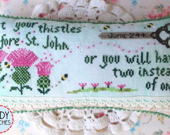 Counted Cross Stitch Pattern, Cut Your Thistles, Garden Decor, Crimson Chat, Inspirational, Cottage Chic, Lindy Stitches, PATTERN ONLY