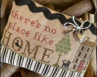 PRE-Order, Counted Cross Stitch Pattern, No Place Like Home, Pillow Ornament, Primitive Decor, The Scarlett House, PATTERN ONLY