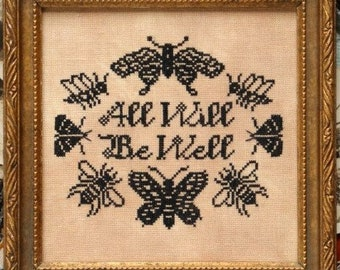 PRE-Order, Counted Cross Stitch Pattern, All Will Be Well, Inspirational, Sampler, Bees, Butterflies, Heartstring Samplery, PATTERN ONLY