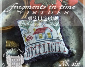 Counted Cross Stitch Pattern, Fragments in Time 2020, No 6 Simplicity, Virtues Series, Cabin, Summer House Stitches Workes, PATTERN ONLY