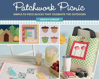 Softcover Book, Patchwork Picnic, Quilt Pattern, Tote Bag, Pouches, Table Runner, Patchwork Quilts, Critters, Birds, Turtles, Gracey Larson