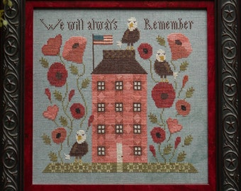 PRE-Order, Counted Cross Stitch Pattern, Always Remember, Patriotic, Americana, Memorial Day, Plum Street Samplers, Pattern Only