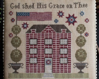 PRE-Order, Counted Cross Stitch Pattern, Grace on Thee, Patriotic Decor, Americana, American Flag, Plum Street Samplers, PATTERN ONLY