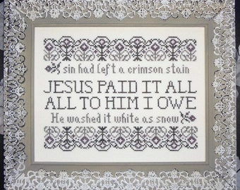 Counted Cross Stitch Pattern, Jesus Paid It All, Jesus, Scriptural Sampler, Hymn Sampler, Inspirational, My Big Toe Designs, PATTERN ONLY