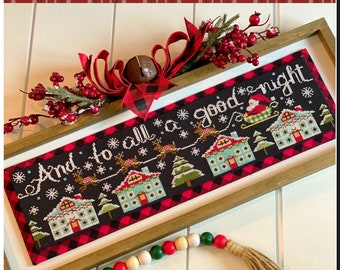 Cross Stitch Pattern, And to All a Good Night, Christmas Decor, Santa Claus, Reindeer, Stitching with the Housewives, PATTERN ONLY