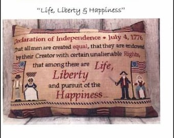 Counted Cross Stitch, Life, Liberty & Happiness, Independence, Cross Stitch Pattern, Patriotic Decor, Americana, Mani di Donna, PATTERN ONLY