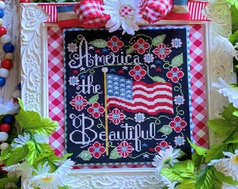 Counted Cross Stitch Pattern, America the Beautiful, Americana, Patriotic, American Flag, Stitching Housewives, PATTERN ONLY