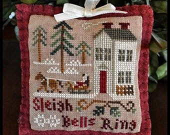 Counted Cross Stitch Pattern, Sleigh Bells Ring, Christmas Ornament, Sampler Ornament, Ornament, Little House Needleworks, PATTERN ONLY