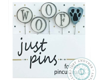 W is for Woof, Pin Mini, Pins, Sewing Pins, Hand Made Pin, Stainless Steel Pin, Farmhouse Decor, Paw Print, Just Another Button Company