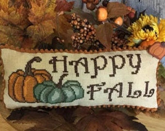 Counted Cross Stitch, Happy Fall Pillow, Autumn Decor, Pumpkins, Fall Sampler, Cross Stitch, Rustic Chic, Mani di Donna, PATTERN ONLY