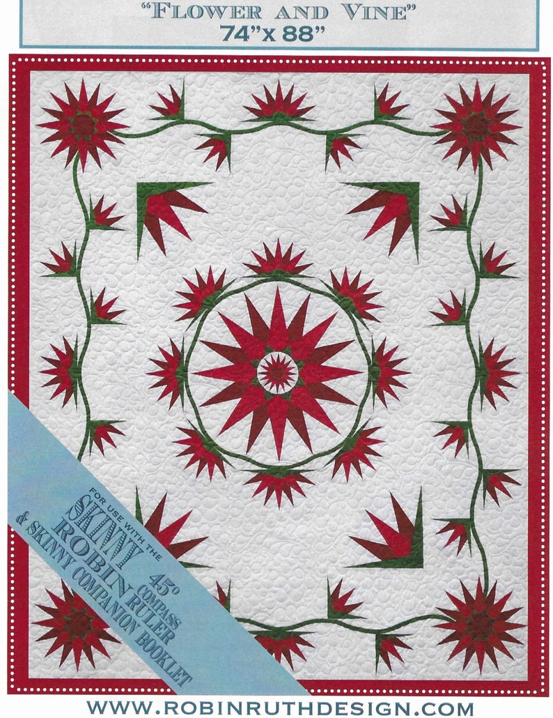 Quilt Pattern Robin Ruth Design Strip Pieced Quilt Vintage Series Flower and Vine Mariner/'s Compass PATTERN ONLY Skinny Compass Ruler