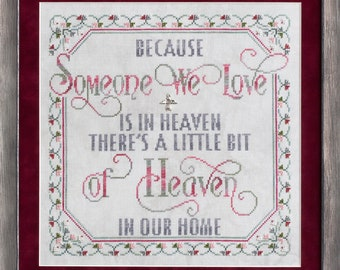 Counted Cross Stitch, Someone We Love, Memorial, Inspirational, In Remembrance, Cheryl Granda, Glendon Place, PATTERN ONLY