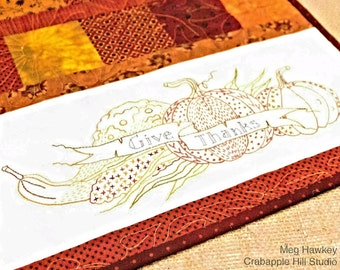 Quilt Pattern, Give Thanks, Embroidery, Table Runner, Thanksgiving, Fall Decor, Autumn Table Runner, Crabapple Hill Studio, PATTERN ONLY