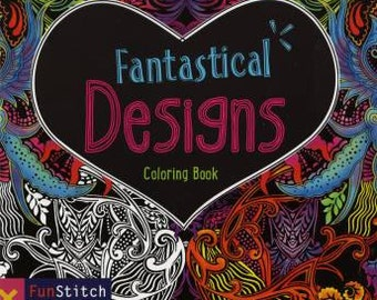 Coloring Book, Fantastical Designs Coloring Book, Softcover, Fun Stitch Studio, Adult Coloring Book, Softcover Book, Adult Gift