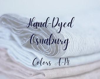 Osnaburg, Hand Dyed, Finishing Fabric, Linen & Cotton Blend, Needlework Finishing, Fabric Blend, Lady Dot Creates