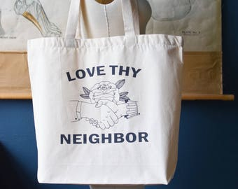 Tote Bag - Tote - Canvas Tote Bag - Beach Tote - Canvas Tote - Large Tote Bag - Reusable Shopping Bag - Shopping Tote - Love Thy Neighbor