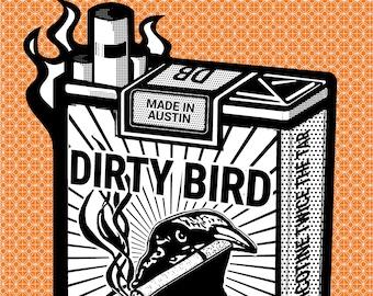 Grackle Dirty Bird Cigarettes Original Art Austin Texas Absurd Funny ATX Parody Poster Crow Painting Serigraph