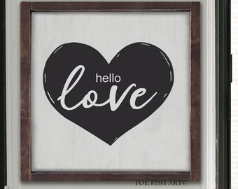 Hello Love, Framed sign, Wood Sign, Farmhouse Style,Fixer Upper Sign, Hand Lettered, Anniversary, Wedding, bedroom decor, Hanging Wall Art