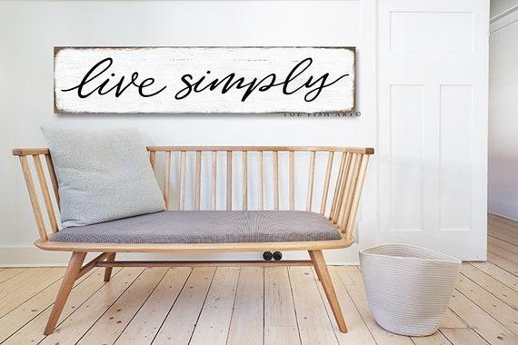 Live Simply farmhouse style sign