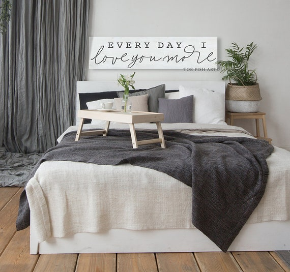 Every Day I Love You More, Master Bedroom Signs, Headboard Sign, Above the  Bed, Wedding Gift, Canvas Print, Decor, Ready to Hang, Custom