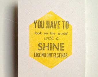 Inspirational Quote Letterpress Print Shine Diamond