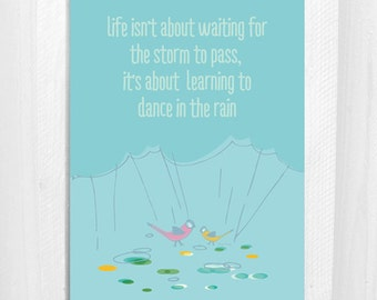Dancing In The Rain / Greeting Card / Thinking of you / Comfort / Bird / Friendship / 5x7