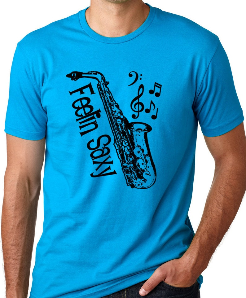 587057ed Feelin Saxy guys T-shirt Saxophone Tee Musician shirts Sax | Etsy