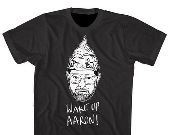 Wake up Aaron!