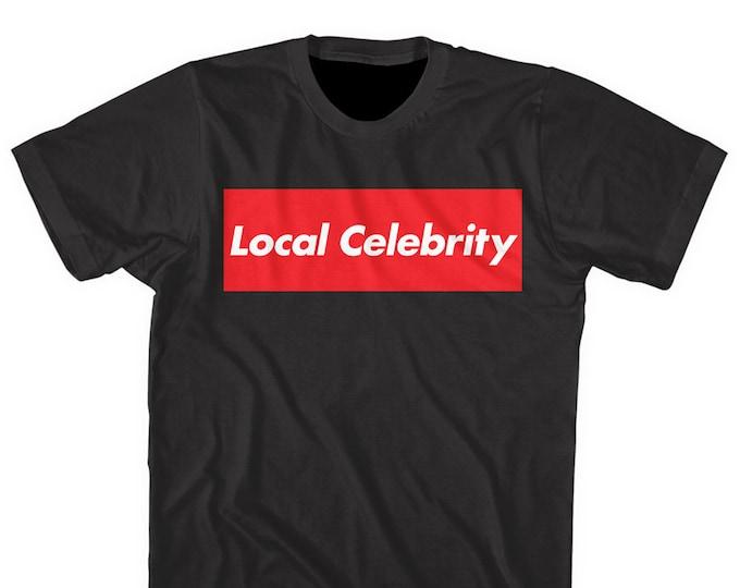 Local Celebrity