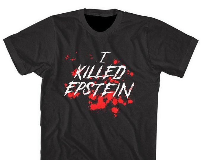 I Killed Epstein!