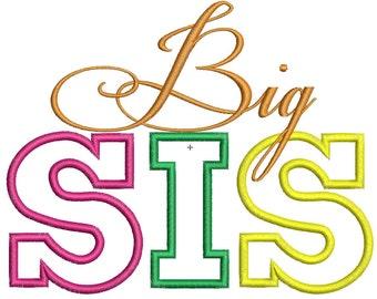 Instant Download Big Sis Applique Design THREE Sizes