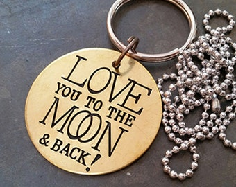 Love You To The Moon & Back! Brass stamped key ring necklace Mom Dad Graduation Birthday Just Because by Melissa JunkGirls