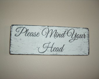 mind your head sign plaque distressed shabby chic vintage sign