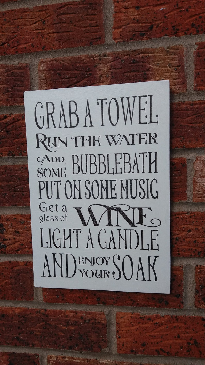 shabby chic bathroom rules grab a towel have a soak glass of wine wooden sign plaque
