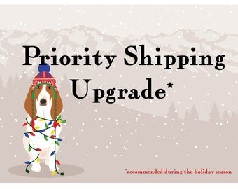 Upgrade to Priority Shipping - USA only