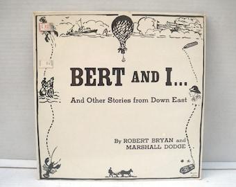 Bert and I Vinyl LP Record, 1960s, Still Sealed, Downeast Maine Humor, Spoken Word Audio