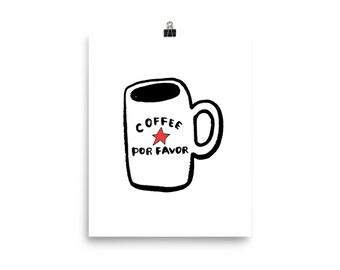 "Coffee Por Favor 8""x10"" Poster, Coffee Drinker, Coffee Lover Poster, Coffee Art"