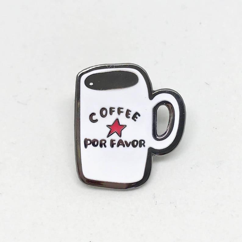 Coffee Mug Pin Coffee Por Favor Pin Ceramic Mug More Coffee image 0
