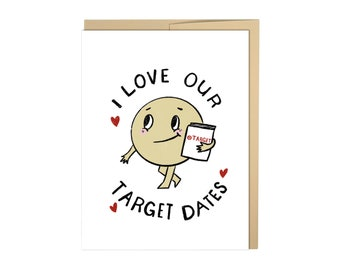 I Love Our Target Dates, Love Card, Valentines Day Card, Target Love, Target Date, Funny, Silly, Cute, Kawaii
