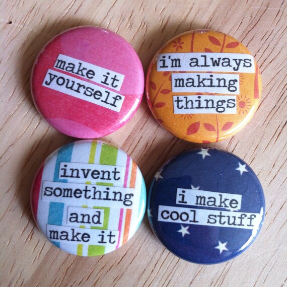 Maker Set - Pinback Buttons, Magnets, Zipper Pulls, Mirrors, Bottle  Openers, or Ornaments