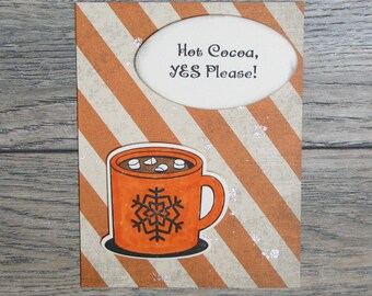Hot Cocoa, Yes Please Distressed Orange handcrafted card-CB123117-18