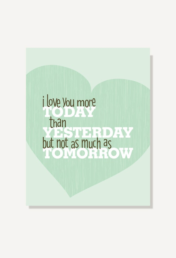 Song Lyrics Print Quote Love You More Today Than Yesterday Etsy